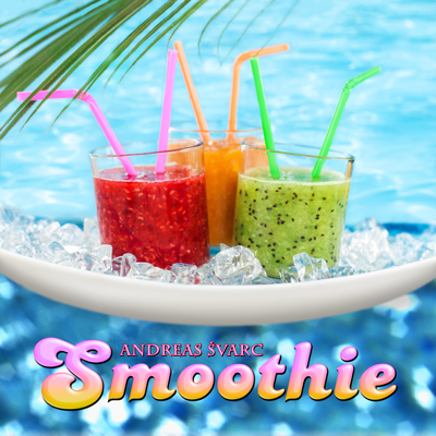 Andreas Svarc - Smoothie