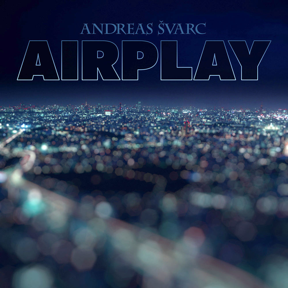 Airplay - Andreas Svarc