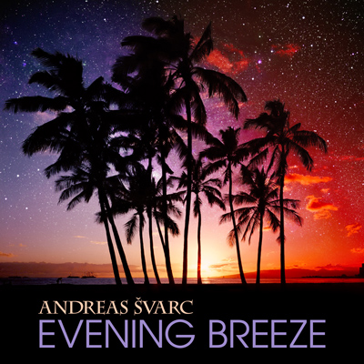 Evening Breeze - Andreas Svarc