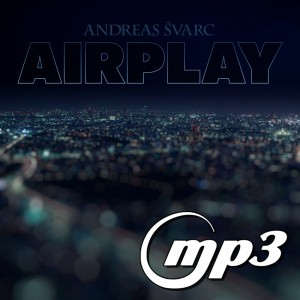 Andreas Svarc - Airplay (Digital Single MP3)