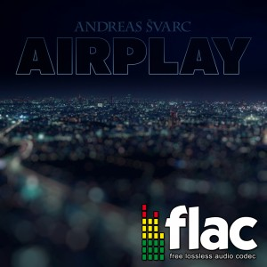 Andreas Svarc - Airplay (Digital Single FLAC)