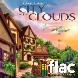 Daniel Lippert - City in the Clouds (Digital Single FLAC)