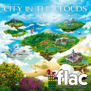 Daniel Lippert - City in the Clouds (Digital Album FLAC)