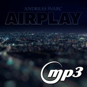 Andreas Svarc - Airplay (Digital Single MP3)