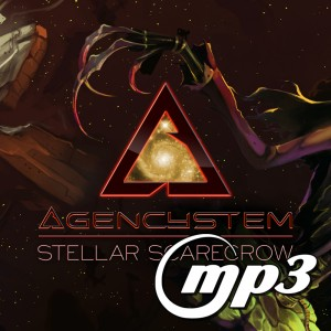 Agencystem - Stellar Scarecrow (Digital Single MP3)