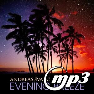 Andreas Svarc - Evening Breeze (Digital Single MP3)