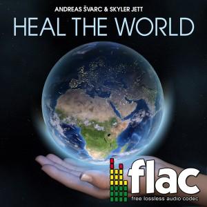 Andreas Svarc - Heal the World (Digital Single FLAC)