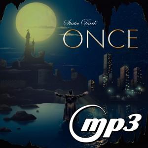 Static Dark - Once (Digital Single MP3)