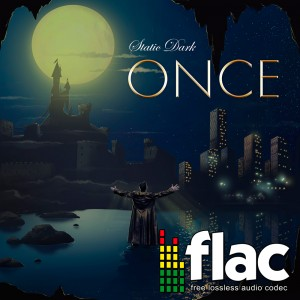 Static Dark - Once (Digital Single FLAC)
